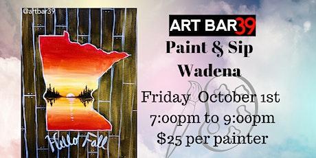 Hello Fall| ART BAR 39 | Public Event|Wadena tickets