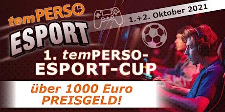 temPERSO ONLINE ESPORT-CUP (Playstation FIFA 21 closing) Tickets