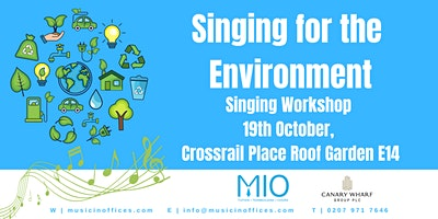 Singing for the  Environment Choral Workshop