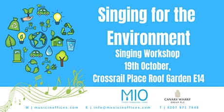Singing for the  Environment Choral Workshop tickets
