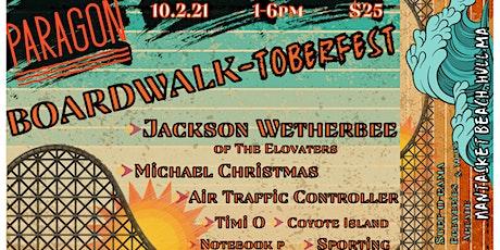 BOARDWALK-TOBERFEST tickets