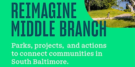 Reimagine Middle Branch Virtual Public Meeting tickets