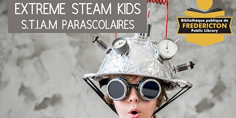 Extreme Steam Kids - S.T.I.A.M  extreme parascolaires tickets