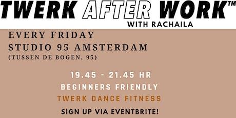 Twerk After Work with Rachaila tickets