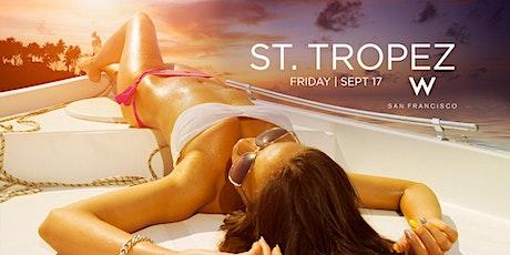 ST TROPEZ @ W SAN FRANCISCO tickets