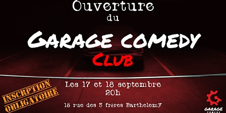 Ouverture du Garage Comedy Club billets