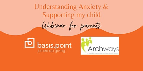 Understanding Anxiety & Supporting my Child tickets