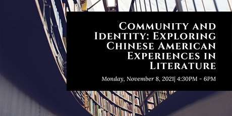 Community and Identity: Exploring Chinese American Experiences in Lit tickets