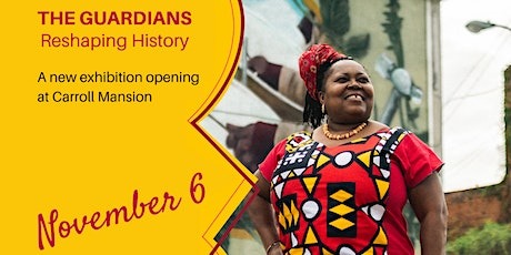 The Guardians: Reshaping History Exhibition Opening tickets