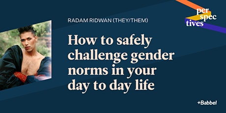 Babbel Perspectives: How to challenge gender norms in your day to day life tickets