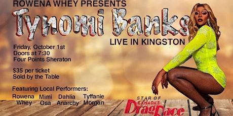 Tynomi Banks in Kingston tickets
