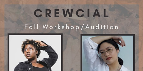 CREWcial - Fall Audition/Workshop tickets
