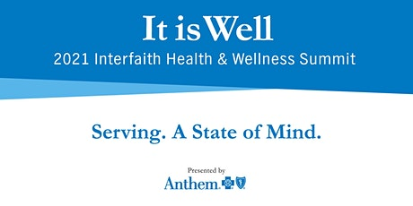 2021 Interfaith Health & Wellness Summit presented by Anthem tickets