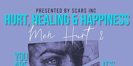 Hurt, Healing & Happiness: Men Hurt 2 tickets