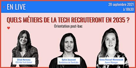 Orientation : les métiers de la tech en 2035 - Ada Tech School x Teenlabs billets