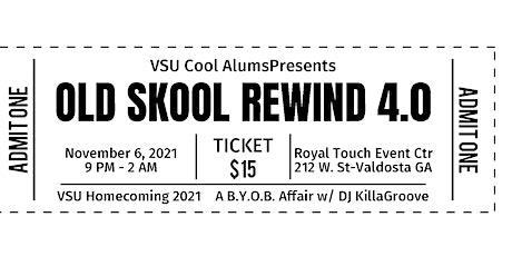 "VSU Old School Cool Alums Presents""Old Skool Rewind 4.0: Homecoming 2021"" tickets"