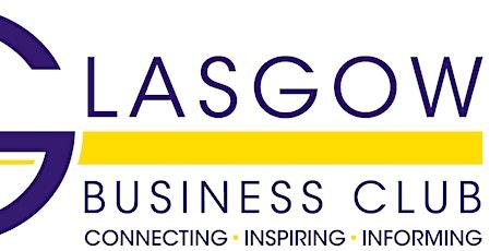 Glasgow Business Club with Guest Speaker Cllr Susan Aitken tickets
