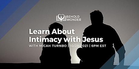 Intimacy with Jesus tickets