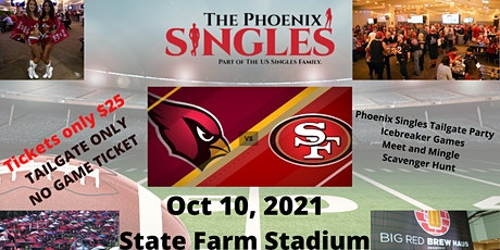 Phoenix Singles Tailgate Party Cards vs 49'ers tickets