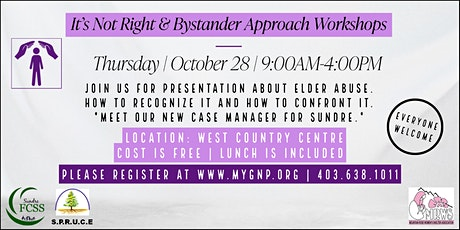 It's Not Right & Bystander Approach Workshops tickets