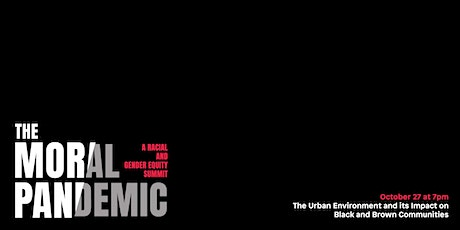 The Moral Pandemic (Day 2 – Urban Environments) tickets