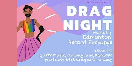 Blooom presents: Drag Night tickets