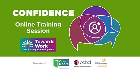 Towards Work Training- Building Confidence tickets