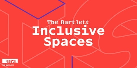 Inclusive Spaces|Navigating Space Under Lockdown, the young BAME experience tickets