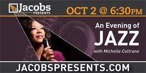 Jacobs Presents: An Evening of Jazz with Michelle...