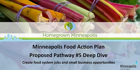 MPLS Food Action Plan Deep Dive: Proposed Pathway #5- Food System Jobs tickets
