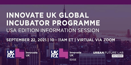 Global Incubator Programme - USA Edition Information Session tickets