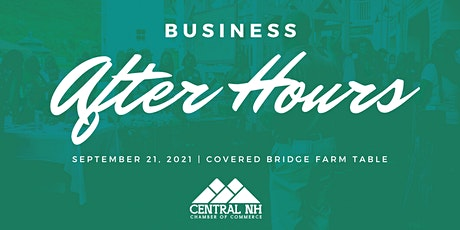 Business After Hours - Covered Bridge Farm Table tickets