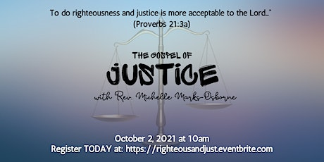 The Gospel of Justice:  The Church & It's Responsibility to Social Justice tickets