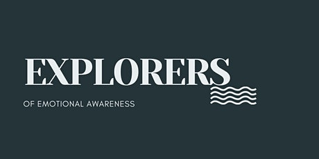 Explorer's of Emotional Awareness tickets