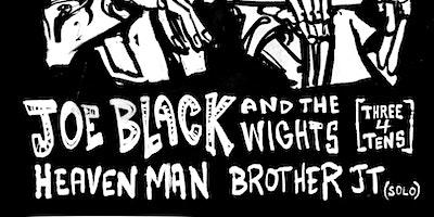 Heaven Man / Joe Black & the Wights / Brother JT (solo)