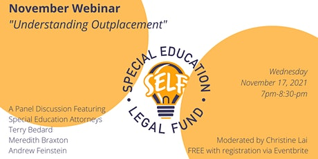 Special Education Attorney Panel: Understanding Outplacement 2021 tickets