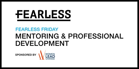September  Fearless Friday: Mentoring and professional development tickets