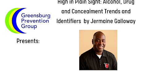 High In Plain Sight: Alcohol, Drug and Concealment Trends and Identifiers tickets