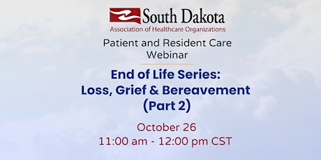 End of Life series:  Loss, Grief & Bereavement (Part 2) tickets
