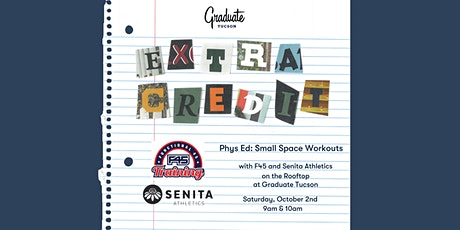 Phys Ed: Small Space Workouts with F45 x Senita Athletics   Extra Credit tickets