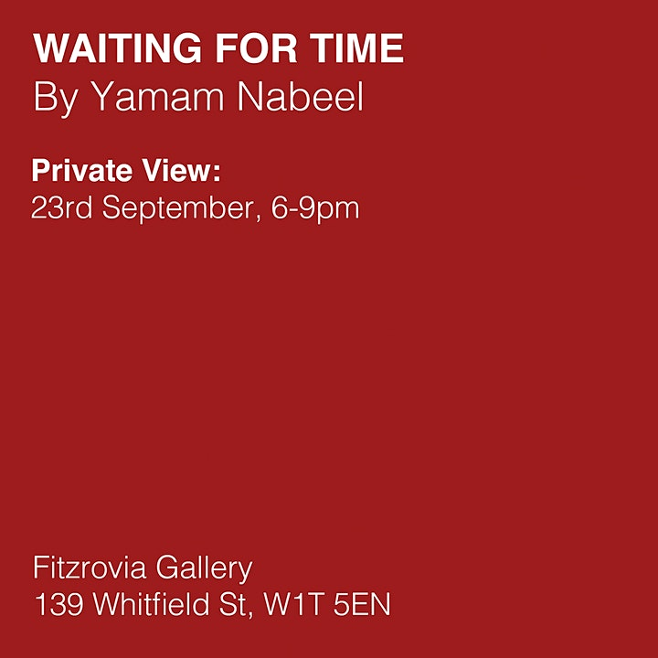 Private View: Yamam Nabeel's 'Waiting for Time' image