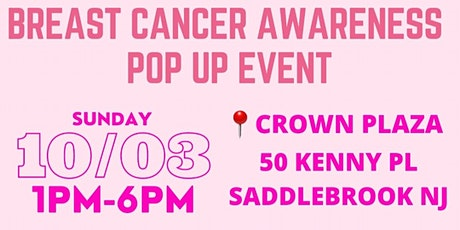 BREAST CANCER AWARENESS POP UP EVENT tickets