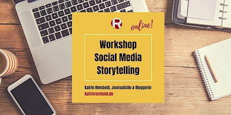 online Workshop | Social Media Storytelling tickets