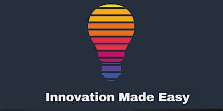 Innovation Made Easy tickets