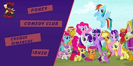 Poney Comedy Club tickets
