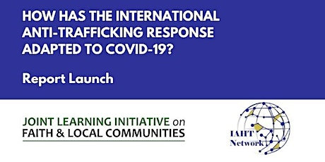 Report Launch: How has the International AHT response adapted to COVID-19? tickets