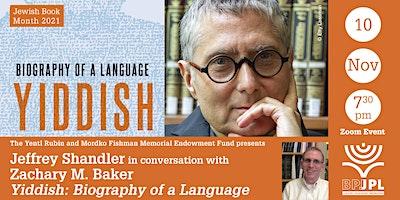"Jeffrey Shandler: ""Yiddish: Biography of a Language"""