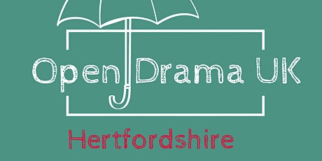 Hertfordshire Open Drama UK  Annual Conference 2021 tickets