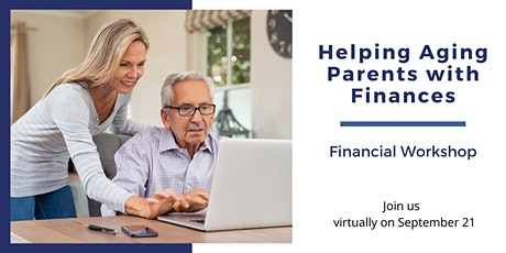 Helping Aging Parents with Their Finances  Workshop tickets