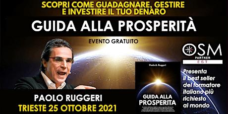 Guida alla prosperità. Il libro di Paolo Ruggeri biglietti